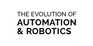 evolution of automation and robotics