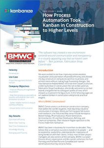 bmwc case study how process automation took kanban in construction to higher levels