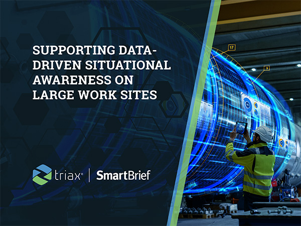 supporting data driven awareness on large work sites triax case study